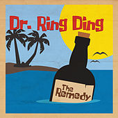 The Remedy von Dr. Ring Ding