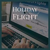 Holiday Flight de Marty Robbins, Art Pepper, The Everly Brothers, Dee Dee Sharp