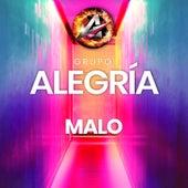 Malo by Grupo Alegría de Santa Fe