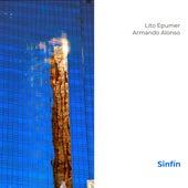 Sinfín by Lito Epumer & Armando Alonso