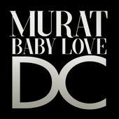 Baby Love D.C. de Jean-Louis Murat