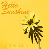 Hello Sunshine Summer Latin de Various Artists