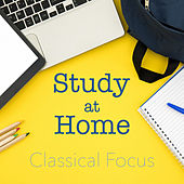 Study at Home Classical Focus di Various Artists