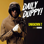 Daily Duppy de Unknown T