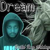 Dream by Ratul Roy Hriday