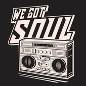 We Got Soul by Various Artists