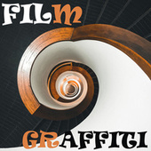 Film Graffiti by Various Artists