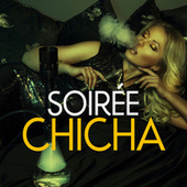Soirée chicha de Various Artists