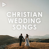 Christian Wedding Songs van Various Artists