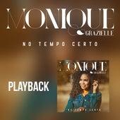 No Tempo Certo (Playback) de Monique Grazielle