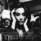 This Pain (PBR Streetgang Remix) by Charlotte OC