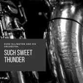 Such Sweet Thunder von Duke Ellington