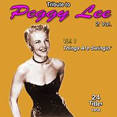 Tribute to Peggy Lee 2 Vol.: 1958-1962 (Vol. 1 : Things Are Swingin') de Peggy Lee