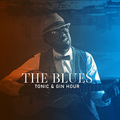 The Blues, Tonic & Gin Hour: Chicago Brothers by Various Artists