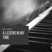 A Legend in My Time von Don Gibson
