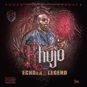Echoes of a Legend (Acappella) de Khujo Goodie