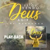 Já Estou Vendo Deus Agir (Playback) de Léa Mendonça