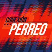 Conexión Perreo by Various Artists
