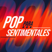 Pop para Sentimentales by Various Artists