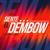 Siente el Dembow by Various Artists