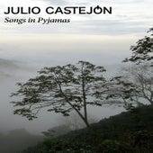Songs in Pyjamas von Julio Castejón