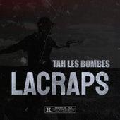 Tah les bombes von Lacraps
