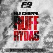 Ruff Rydas (From Road To Fast 9 Mixtape) de NLE Choppa