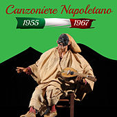 Canzoniere Napoletano 1955-1967 di Various Artists