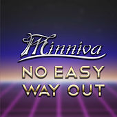 No Easy Way Out by Minniva