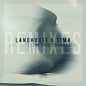 Tales from the Swallow (Remixes) von Landhouse