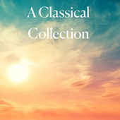 A Classical Collection by Various Artists