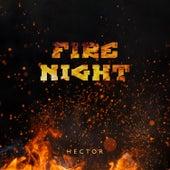 Fire Night di Hector