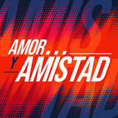 Amor y Amistad by Various Artists