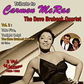 Tribute to Carmen Mcrae 2 Vol. 1958-1962 (Vol. 2 : Take Five, Tonight Only) de Carmen McRae