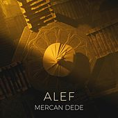 Alef by Mercan Dede
