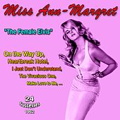 Miss Ann-Margret -