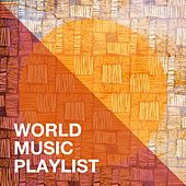 World Music Playlist de New World Symphony, World Music Atelier, Música del Mundo