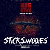 Sticks & Wodies (feat. Shad Da God & Young Dro) von Big Kuntry King