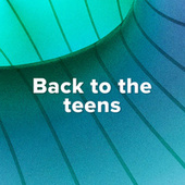 Back to the teens de Various Artists