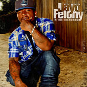 In The Trenches di Jayo Felony