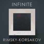 Infinite Rimsky-Korsakov de Nikolai Rimsky-Korsakov