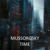 Mussorgsky - Time by Modest Mussorgsky