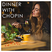 Dinner with Chopin von Frédéric Chopin