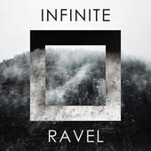 Infinite Ravel von Maurice Ravel