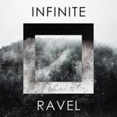 Infinite Ravel di Maurice Ravel