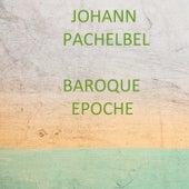 Johann Pachelbel - Baroque Epoche van Johann Pachelbel