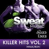 iSweat Fitness Music, Vol. 154 Killer Hits, Vol. 2 (128 BPM) de The Jagged Edges