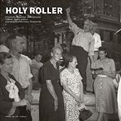 Holy Roller by Preston Duncan