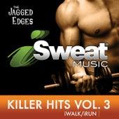iSweat Fitness Music, Vol. 155 Killer Hits, Vol. 3 (140 BPM) de The Jagged Edges