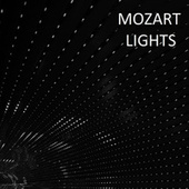 Mozart: Lights by Wolfgang Amadeus Mozart